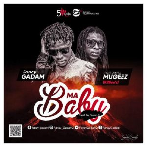 Fancy Gadam ft. Mugeez – My Baby Artwork