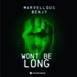 Marvellous Benjy – Wont Be Long Artwork