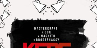 Masterkraft ft. CDQ, Magnito & Broda Shaggi – Kere Oh! Artwork