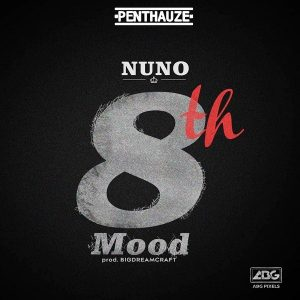 Penthauze Presents: Nuno – 8th Mood