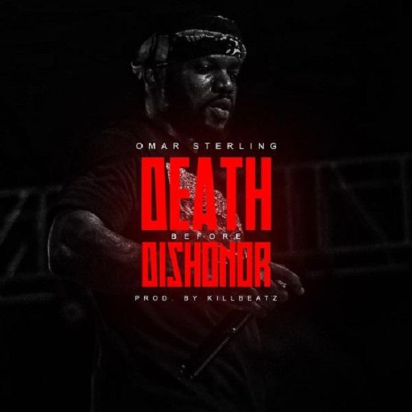 Omar Sterling – Death Before Dishonor Artwork