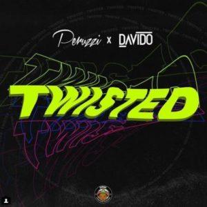 Peruzzi & Davido – Twisted