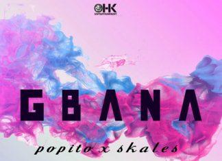 Popito ft. Skales – Gbana Artwork