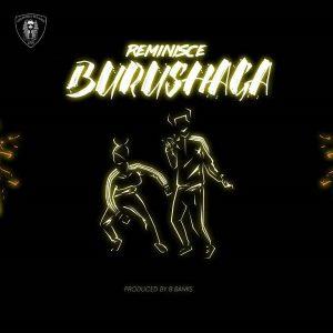Reminisce – Burushaga Artwork
