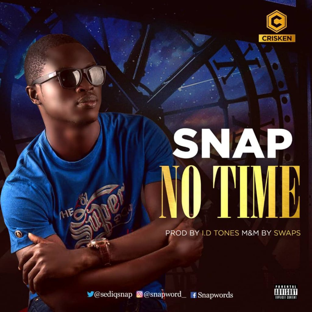 Snap - No Time (Prod. by I.D Tones) Artwork