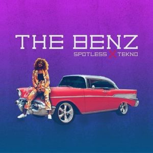 Spotless ft. Tekno – The Benz Artwork