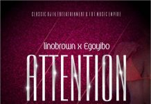 Lino Brown & Egoyibo – Attention
