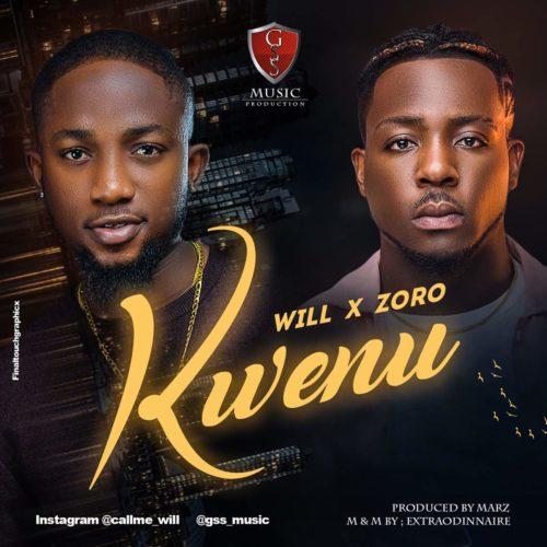 Will ft. Zoro – Kwenu Artwork
