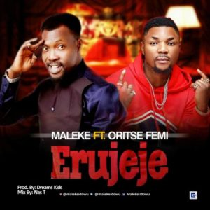 Maleke ft. Oritse Femi – Erujeje Artwork