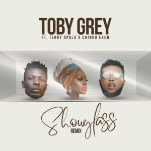 Toby Grey ft. Terry Apala & Chinko Ekun – Show Glass (Remix) Artwork