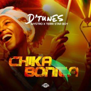 D'Tunes ft. Mystro & Terri – Chika Bonita