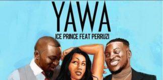 Ice Prince ft. Peruzzi – Yawa Artwork