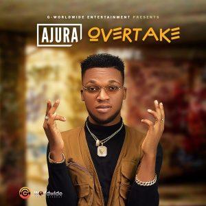 Ajura – Overtake (Prod. Brickz)