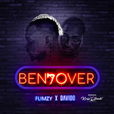 Flimzy ft. Davido – Bend Over (Prod. By Krizbeatz)