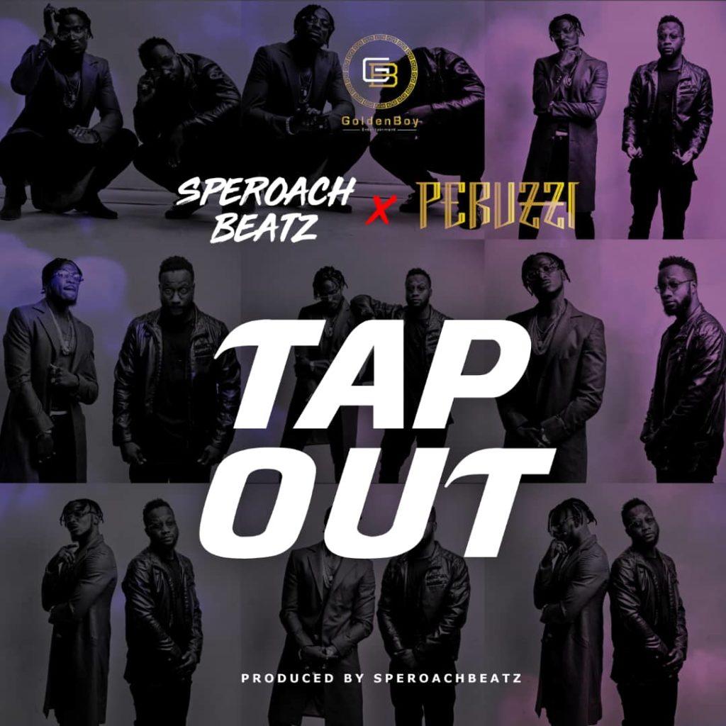 [Music + Video] GoldenBoy ft. Peruzzi & SperoachBeatz – Tap Out