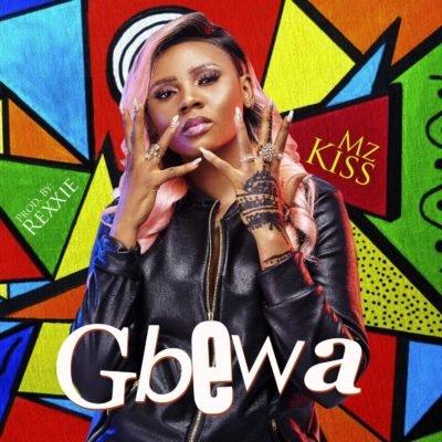 Mz Kiss – Gbewa