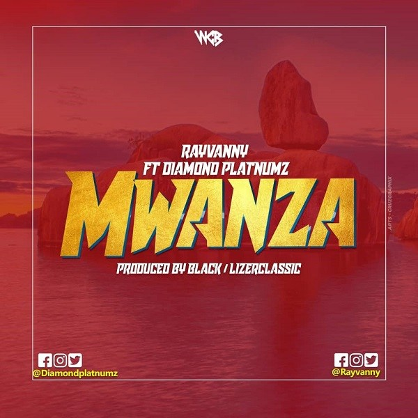 Rayvanny ft. Diamond Platnumz – Mwanza