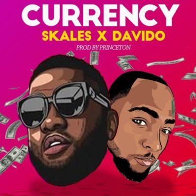 Skales ft. Davido – Currency