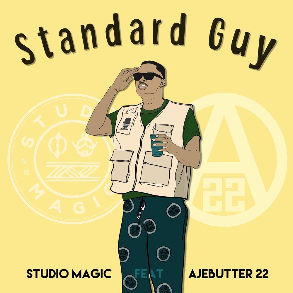 Studio Magic ft. Ajebutter22 – Standard Guy