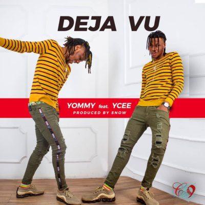 [Music + Video] Yommy ft. Ycee – Deja Vu