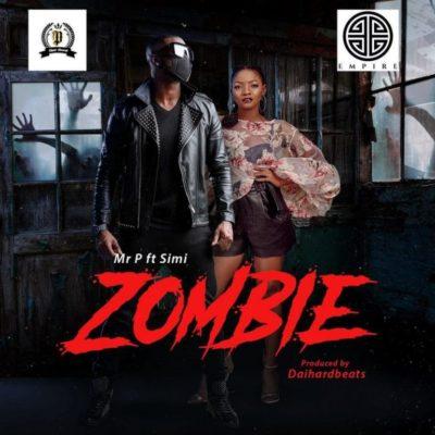 Mr P ft. Simi – Zombie