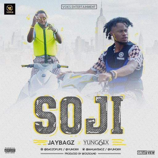 [Music + Video] Jay Bagz ft. Yung6ix – Soji