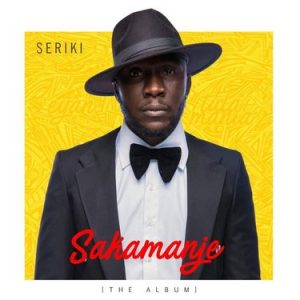 [Album] Seriki - Sakamanje (The Album)