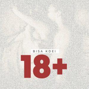 Bisa Kdei – 18+ (Yaa Yaa)