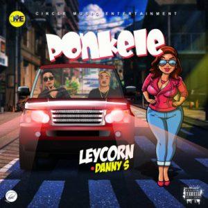 Danny S ft. Leycorn – Ponkele