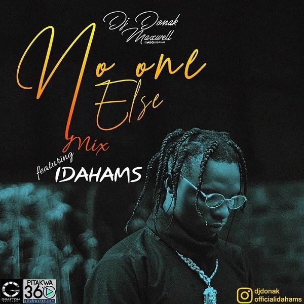 [Mixtape] DJ Donak ft. Idahams – No One Else Mix