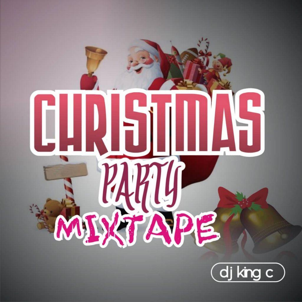 DJ King C - Christmas Party Mixtape