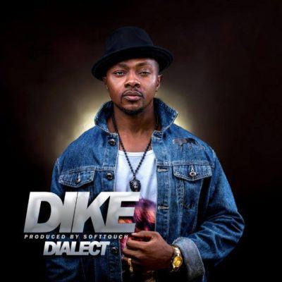 Dialect – Dike (Prod. Soft Touch)