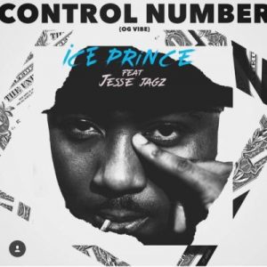 Ice Prince ft. Jesse Jagz – Control Number