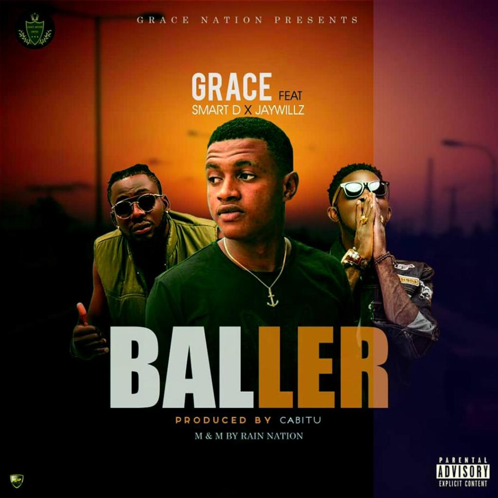Grace Nation ft. Jaywillz & Smart D – Ballers