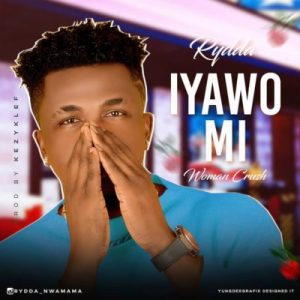 Rydda – Iyawo Mi (Woman Crush)