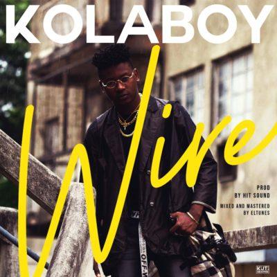 Kolaboy – Wire