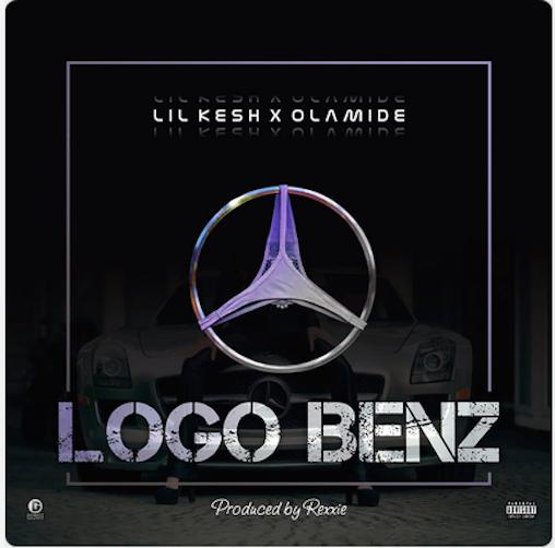 Lil Kesh & Olamide – Logo Benz (Prod. Rexxie)