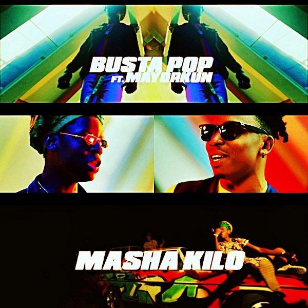 Busta Pop & Mayorkun – Masha Kilo (Prod. by KillerTunes)