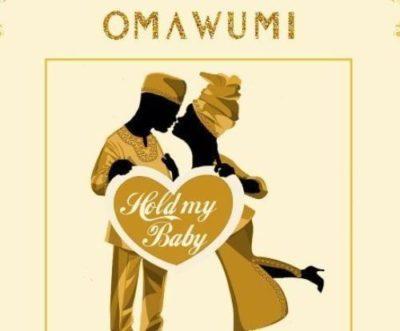 Omawumi ft. Falz – Hold My Baby
