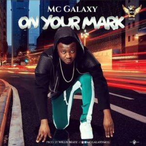 Mc Galaxy – On Your Mark