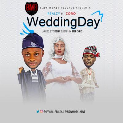 Realzy ft. Zoro – Wedding Day