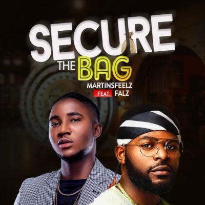 [Music + Video] Martinsfeelz ft. Falz – Secure the Bag