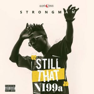Strongman ft. Kwesi Arthur – My Vibe