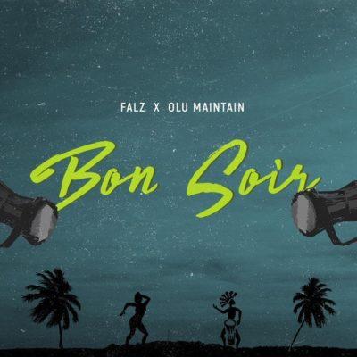 Falz & Olu Maintain – Bon Soir
