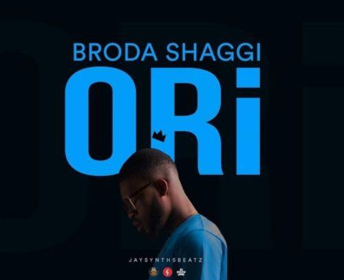 Broda Shaggi – Ori