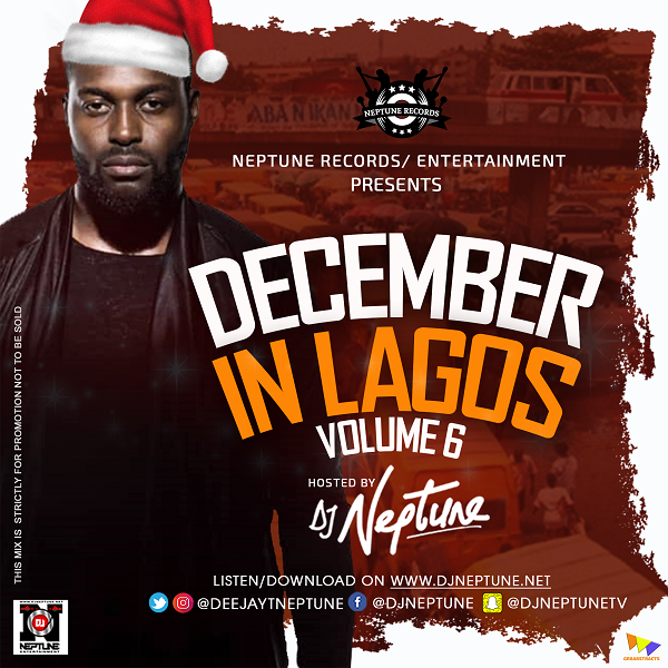 [Mixtape] DJ Neptune – December In Lagos Mix Vol. 6