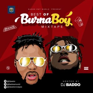 [Mixtape] Dj Baddo - Best Of Burna Boy Mix