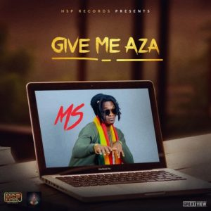 MS – Give Me Aza