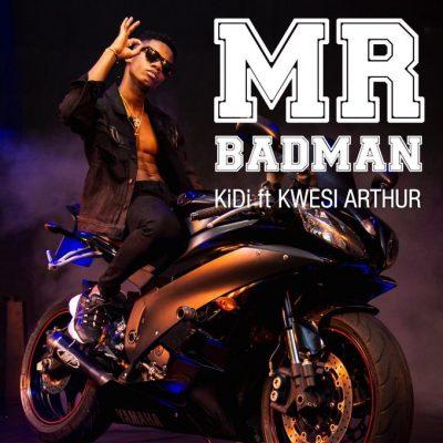 KiDi ft. Kwesi Arthur – Mr. Badman (Prod. by MOG Beatz)