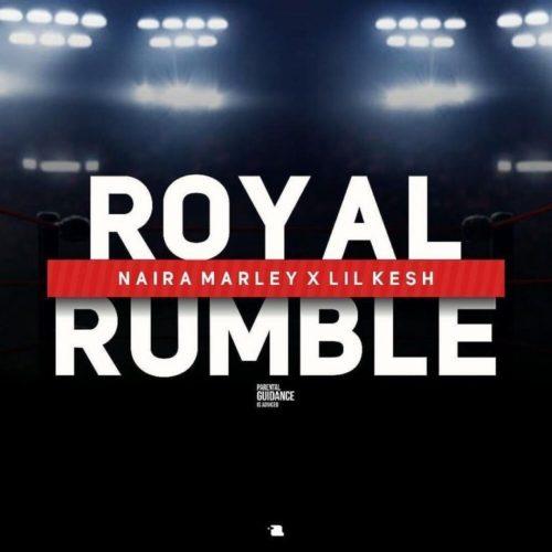 Naira Marley ft. Lil Kesh – Royal Rumble